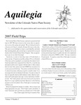 Aquilegia, Vol. 31 No. 2, Summer 2007, Newsletter of the Colorado Native Plant Society by Kim Regier, Steve Yarbrough, Al Schneider, Terry Wright, Johnny Proctor, Andrew Kratz, Leo P. Bruederle, Jan Loechell Turner, Dave Elin, and Hugh Kingery