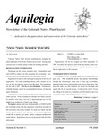 Aquilegia, Vol. 32 No. 3, Fall 2008, Newsletter of the Colorado Native Plant Society by Ann Henson, Catherine Kleier, Christy Carello, Hoffa Audrey, Al Schneider, Donald L. Hazlett, Sarada Krishman, Cindy Tejral Newlander, Jan Loechell Turner, Dick Yeatts, and Megan Bowes