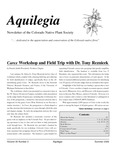 Aquilegia, Vol. 33 No. 2, Summer 2009, Newsletter of the Colorado Native Plant Society by Pamela Smith, Loraine Yeatts, Jan Loechell Turner, Thomas Grant, Al Schneider, Katie M. Becklin, Brian Kurzel, and Steve Wenger