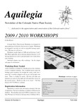 Aquilegia, Vol. 33 No. 4, Fall 2009, Newsletter of the Colorado Native Plant Society by Bob Henry, Ann Henson, Megan Bowes, Jan Loechell Turner, and Al Schneider