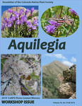 Aquilegia, Vol. 38 No. 4 - Fall, 2014, Newsletter of the Colorado Native Plant Society by Jan Loechell Turner, Charlie Turner, Sally L. White, Linda Smith, Rob Pudim, John Vickery, Nan Daniels, Mo Ewing, Sarah Myers, Kelly Ambler, Ann Grant, Jessica Peterson Smith, Erica Cooper, Ronda Koski, Julienne Ng, Robert G. Laport, Rudolf Schmid, and Patrick Murphy