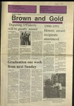 1991 Brown and Gold Vol 72 No 16 April, 1991