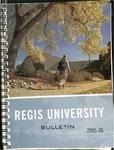 2005-2006 Regis University Bulletin