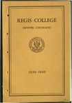 1939-1940 Regis College Catalog
