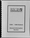 1994-1996 Regis University Bulletin, General Information Section