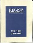 1991-1993 Regis University Bulletin