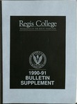 1990-1991 Regis College Bulletin Supplement